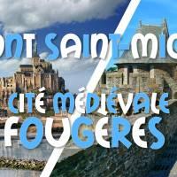 Weekend Mont Saint-Michel & Cité Médiévale Fougères Promo 79,9€