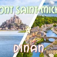 Weekend Mont Saint Michel & cité médiévale Dinan & Rennes