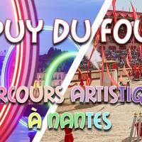 Weekend Puy du Fou & Nantes & circuit artistique 2019