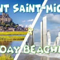 Weekend Mont Saint-Michel & D-Day Beaches