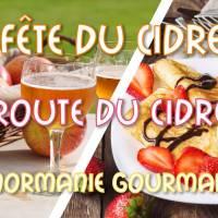 Fête du Cidre 2019 & Route du Cidre & Deauville