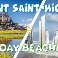 Weekend Mont Saint Michel & Plages Débarquement 2020- 22-23 aout