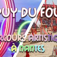 Weekend Puy du Fou & Nantes & circuit artistique | 9-10 octobre