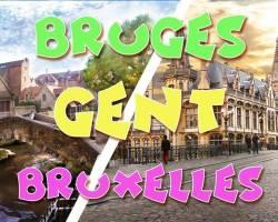 Weekend Bruges & Gent & Bruxelles