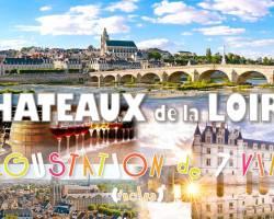 Weekend Découverte Châteaux de la Loire & Dégustation