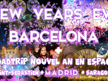 Road trip Nouvel An en Espagne : Madrid & Barcelone 2019-20