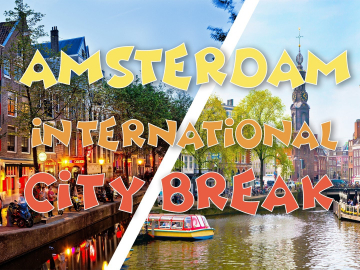Amsterdam International City-Break | 22-23 février