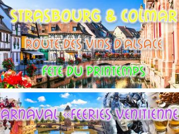 Weekend Alsacien: Strasbourg & Colmar & Féeries Vénitiennes 2020