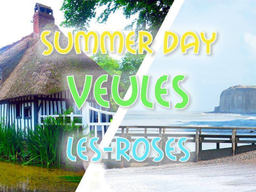 Plage & Falaises ☼ Veules-les-Roses ☼ LONG DAY TRIP