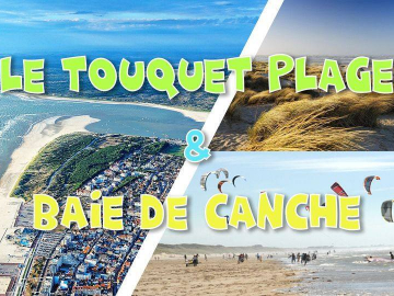 Le Touquet Plage & Baie de Canche - LONG DAY TRIP - 3 juillet