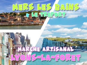 Mers les Bains & Marché Artisanal Lyons la Forêt - DAY TRIP - 16 mai