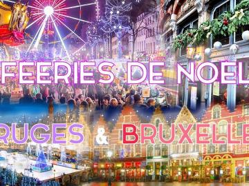 Week-end Plaisirs d'Hiver à Bruxelles & Fééries de Noël de Bruges 2021