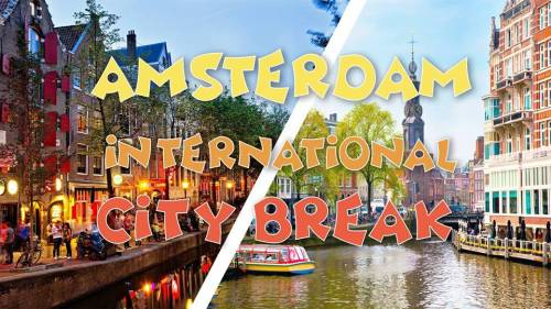 International City-Break in Amsterdam