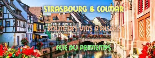 Weekend Alsacien : Strasbourg & Colmar & Route des Vins & Fête