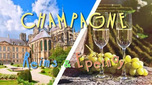 Voyage en Champagne : Reims & Epernay