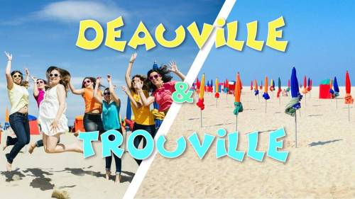 Plage Deauville & Trouville - LONG DAY TRIP - super promo