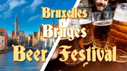 Weekend Bruxelles & Bruges & Festival de la Bière