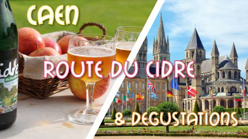 Caen & Route du Cidre & Dégustations DAY TRIP ultra promo 29,99€
