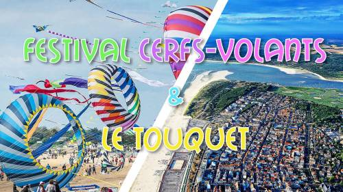 Festival International de Cerfs-Volants & Le Touquet - DAY TRIP