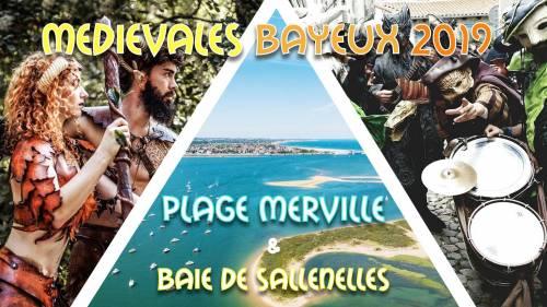 Week-end Plage & Médiévales de Bayeux 2019