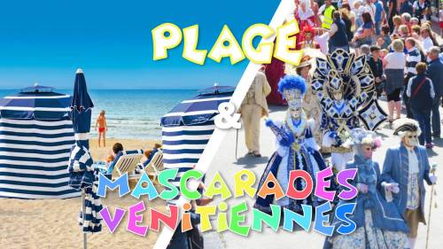 Plage Cabourg & Carnaval Mascarades Vénitiennes 2019 - DAY TRIP