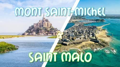 Weekend Mont Saint Michel & Saint Malo