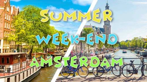 Summer week-end Amsterdam & World Music Festival 2019