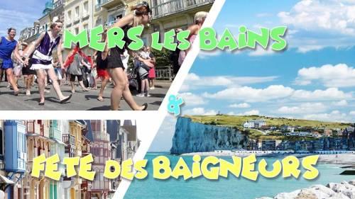 Plage Mers les Bains & Le Tréport - Fête des Baigneurs - 28/07