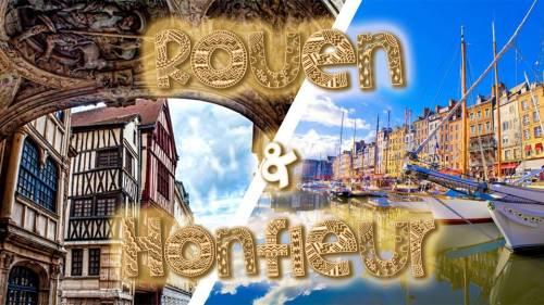 Honfleur & Rouen - DAY TRIP - ultra promo 29,99€