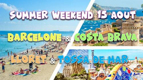 Summer Weekend Barcelone ☼ LloretdeMar ☼ TossadeMar @CostaBrava