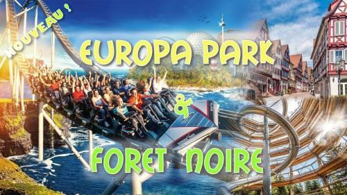 Week-end EuropaPark & Forêt Noire 2020 ☼ nouveau ☼