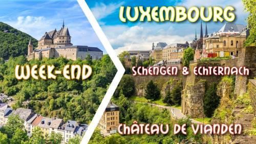 Reporté - Week-end Luxembourg City & incontournables du Grand-Duché 2020