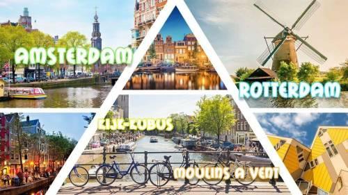 Amsterdam & Rotterdam & Moulins à Vents & Kijk-Kubus | 31 juillet - 1 août