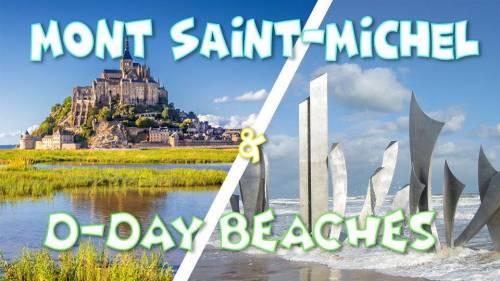 Weekend Mont Saint-Michel & D-Day Beaches
