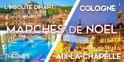 Marché de Noel Aix-la-Chapelle & relaxation thermale & Dinant - 27-28 novembre