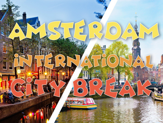 Amsterdam International City-Break   22-23 février