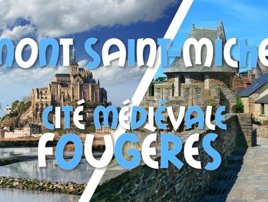 Weekend Mont Saint-Michel & Le Mans & Cité Médiévale Fougères