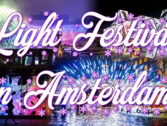 Light Festival & International Citybreak Amsterdam 2020