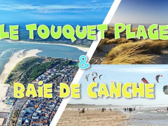 Le Touquet Plage & Baie de Canche - LONG DAY TRIP - 3 juillet