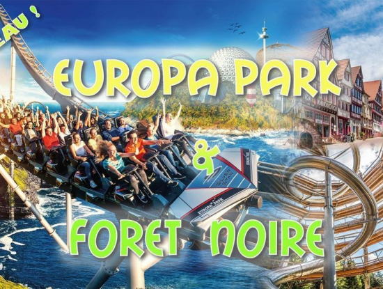 Week-end EuropaPark & Forêt Noire 2021 ☼ nouveau ☼