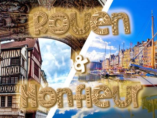 Rouen & Honfleur - DAY TRIP - 6 Novembre
